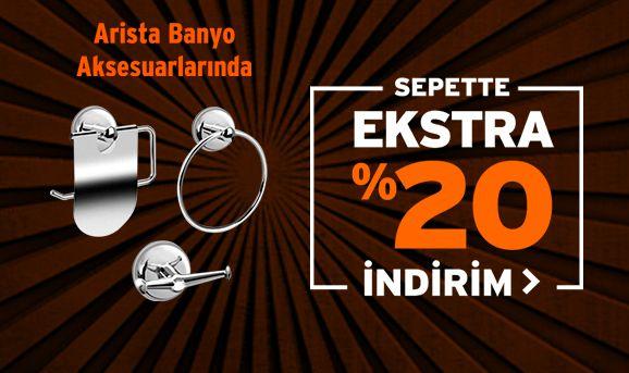 Arista Banyo Aksesuarlarında %20 İndirim