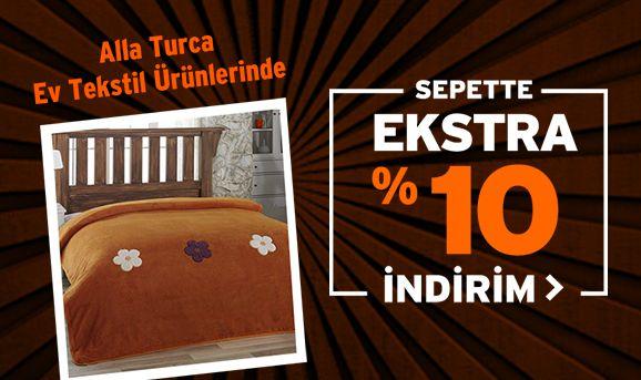 Alla Turca Ev Tekstil Ürünlerinde %10 İndirim