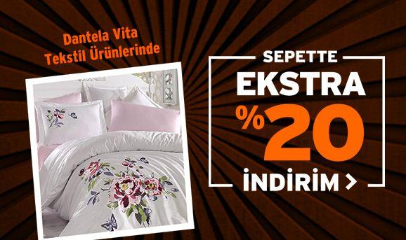 Dantela Vita Tekstil Ürünlerinde Sepette %20 İndirim
