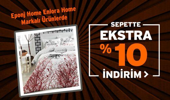 Eponj Home ve Enlora Home Markalı Ürünlerde Sepette %10 İndirim