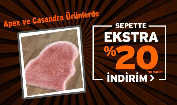 Apex ve Casandra Ürünlerinde Sepette %20'ye Varan İndirim