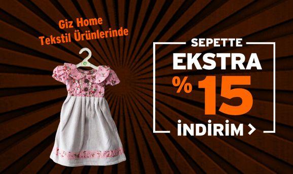 Giz Home Tekstil Ürünlerinde Sepette %15 İndirim