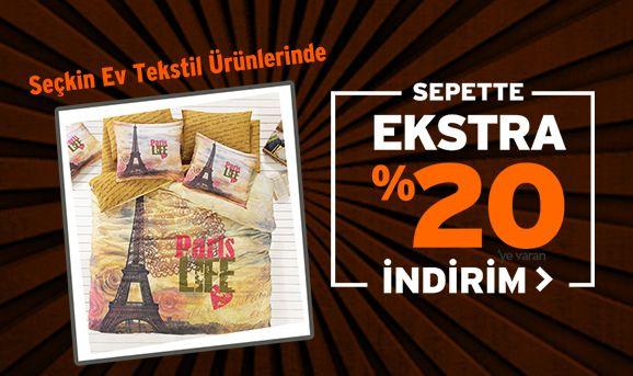 Seçili Ev Tekstili Ürünlerinde Sepette %20'ye Varan İndirim