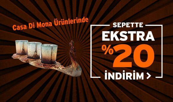 Casa di Mona Ürünlerinde Sepette %20 İndirim