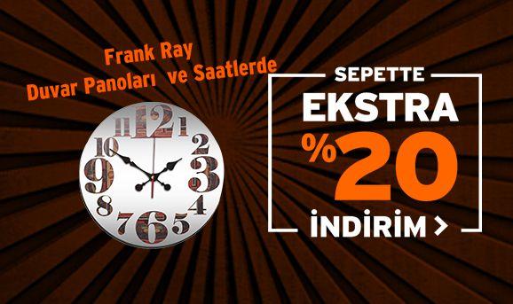 Frank Ray Duvar Panoları ve Saatlerde Sepette %20 İndirim