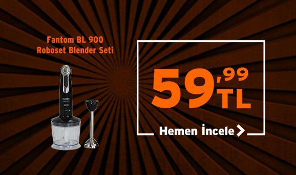 Fantom BL 900 Roboset 800 W El Blender Seti 59,99 TL