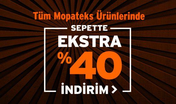 Tüm Mopateks Ürünlerinde Sepette %40 İndirim