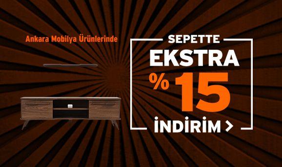 Ankara Mobilya Ürünlerinde Sepette %15 İndirim