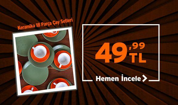 Keramika 18 Parça Çay Setleri 49,90 TL