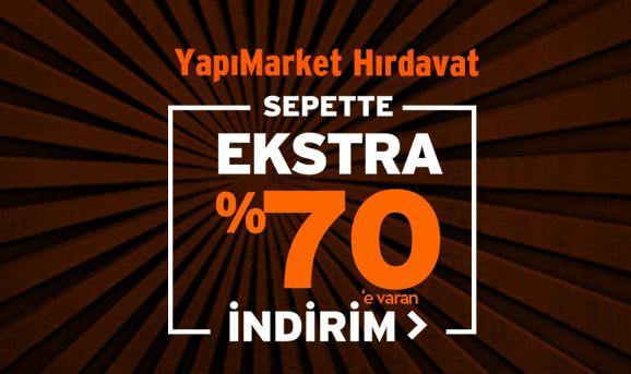 Yapı Market Ürünlerinde Sepette %70'e Varan İndirim