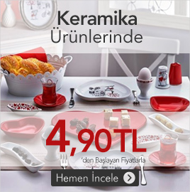 /keramika-urunlerinde-490-tlden-baslayan-fiyatlar/kampanya/30105