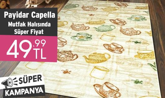 Payidar Capella Mutfak Halısında Süper Fiyat 49,99 TL