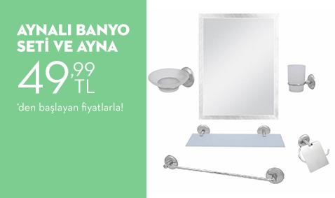 Aynalı Banyo Seti ve Aynalarda 49,99 TL'den Başlayan Fiyatlar