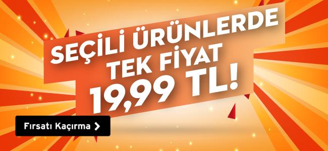 Seçili Ürünlerde Tek Fiyat 19,99 TL
