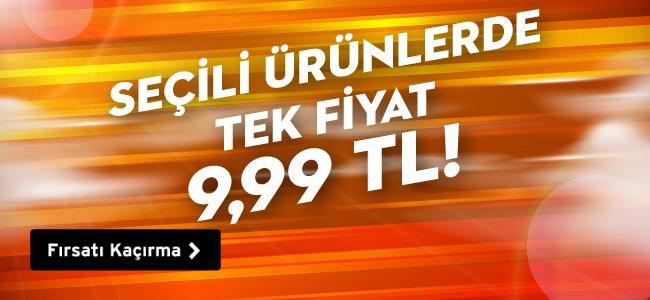 Seçili Ürünlerde Tek Fiyat 9,99 TL