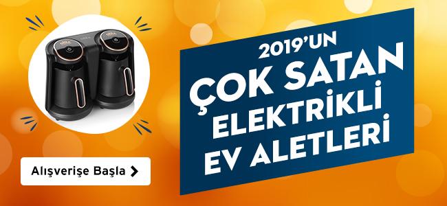 2019un En Çok Satan Elektrikli Ev Aletleri
