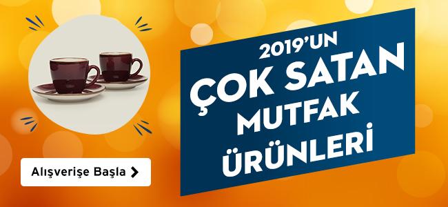 2019un En Çok Satan Mutfak Ürünleri