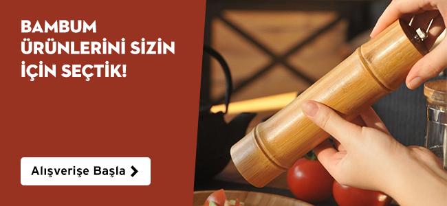 Bambum Ürünlerini Sizin İçin Seçtik!