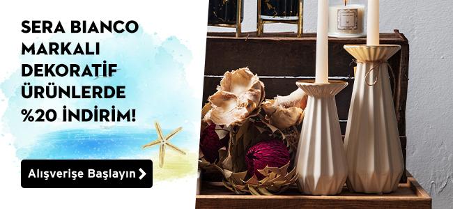 Tüm Sera Bianco markalı dekoratif ürünlerde %20 indirim