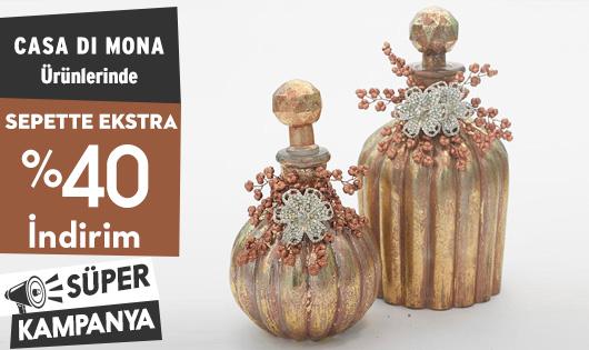 Casa Di Mona Ürünlerinde Sepette %40 İndirim