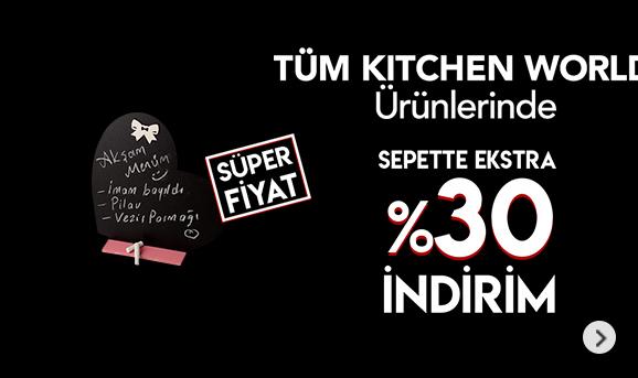 Tüm Kitchen World ürünleri Sepette %30 İndirim