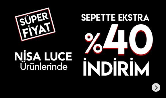 Nisa Luce Ürünlerinde Sepette %40 İndirim