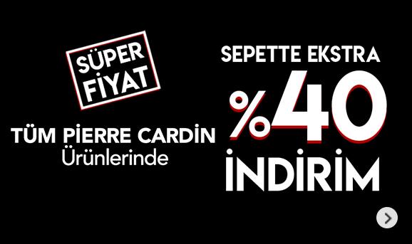 Pierre Cardin ürünlerinde Sepette %40 İndirim