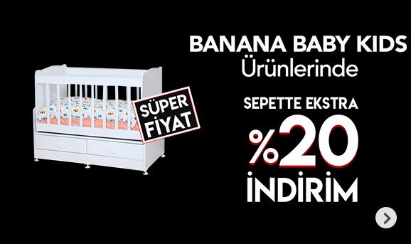 Banana Baby Kids Ürünlerinde Sepette %20 İndirim