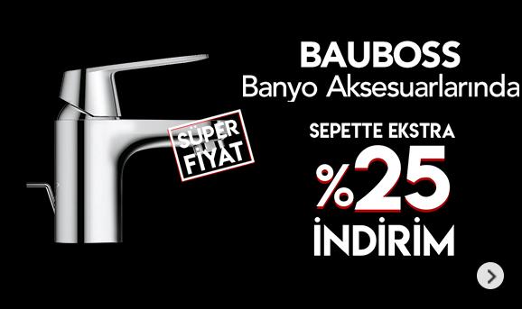 Bauboss Banyo Aksesuarlarında %25 İndirim