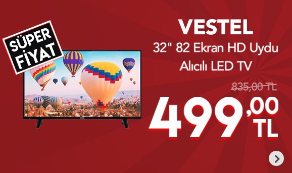 "Vestel 32HB5000 32"" 82 Ekran HD Uydu Alıcılı LED TV 499 TL"
