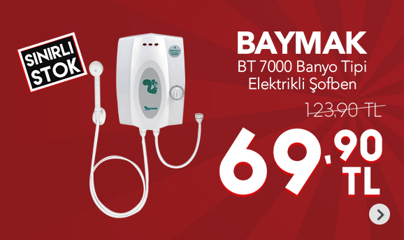 Baymak BT 7000 Banyo Tipi Elektrikli Şofben 69,90 TL