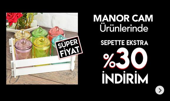 Manor Cam ürünlerinde Sepette %30 İndirim