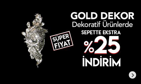 Gold Dekor Dekoratif Ürünlerde Sepette %25 İndirim