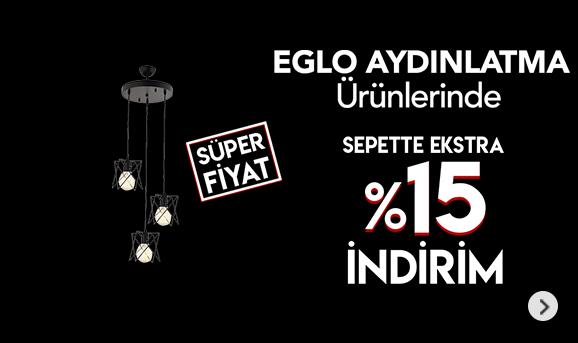 Eglo Aydınlatma Ürünlerinde %15 indirim