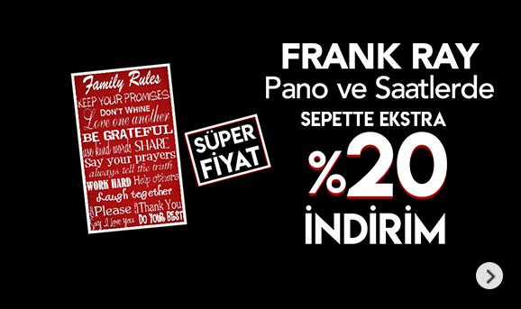 Frank Ray Duvar Panosu ve Saatlerde Sepette %20 İndirim