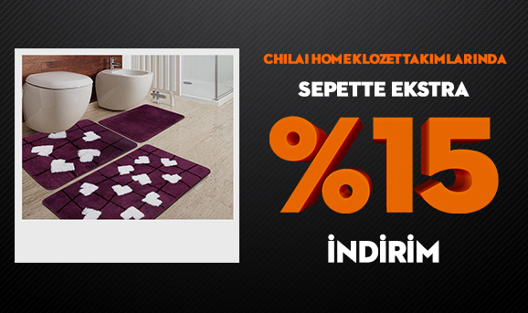 Chilai Home Klozet Takımlarında Sepette Ekstra %15 İndirim