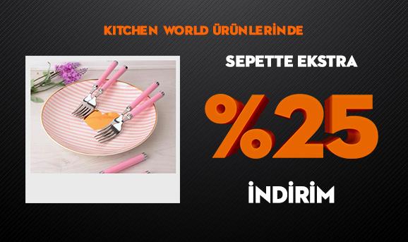 Kitchen World Ürünlerinde Sepette Ekstra %25 İndirim