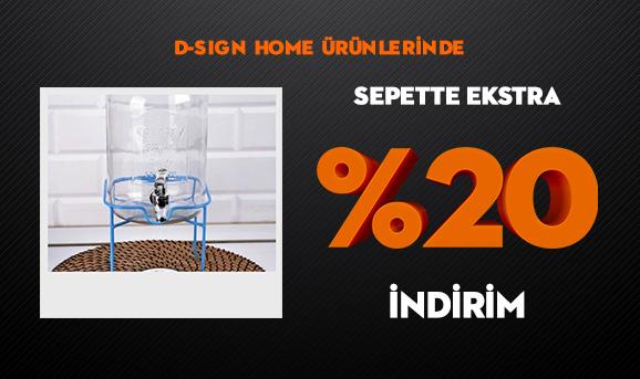 D-sign Home Ürünlerinde Sepette Ekstra %20 İndirim