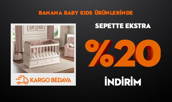 Banana Baby Kids Ürünlerinde Sepette Ekstra %20 İndirim + Kargo Bedava