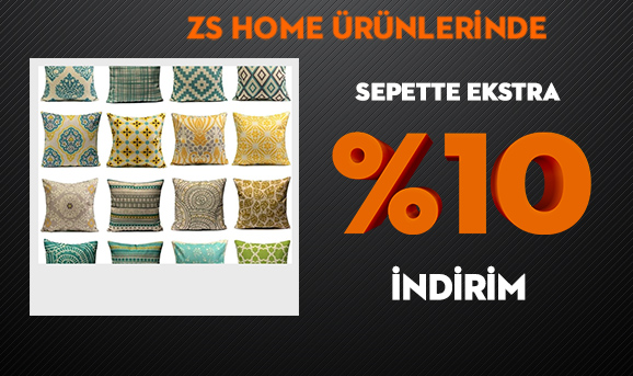 ZS Home Ürünlerinde Sepette Ekstra %10 İndirim