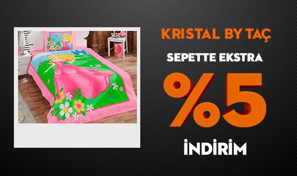 Kristal by Taç Sepette Ekstra %5 İndirim