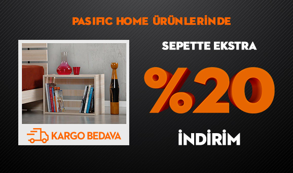 Pasific Home Ürünlerinde Sepette Ekstra %20 İndirim