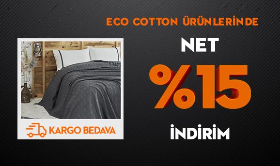 Eco Cotton Ürünlerinde Net %15 İndirim + Kargo Bedava