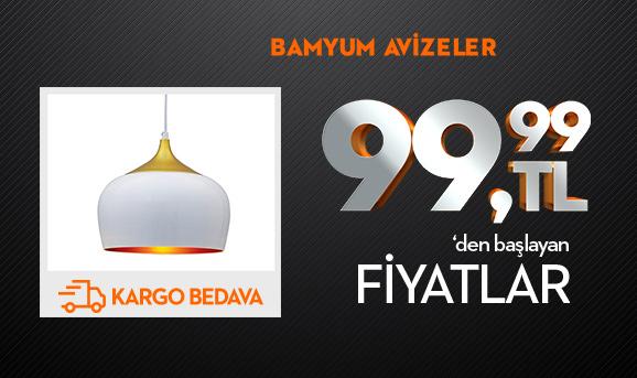 Bamyum Avizeler 99,99 TL'den Başlayan Fiyatlarla + Kargo Bedava